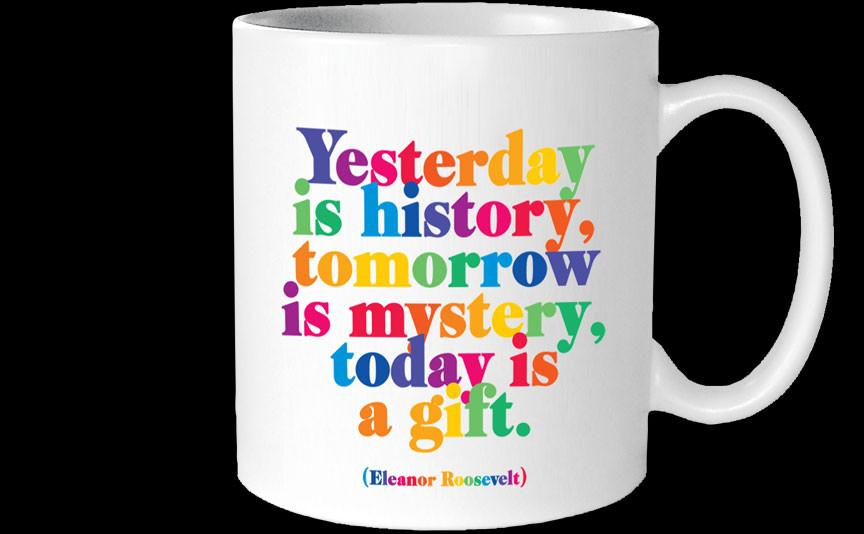 Mug Yesterday Is History Eleanor Roosevelt Susans Toys Used